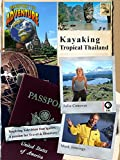 Passport to Adventure%3A Kayaking Tropic...