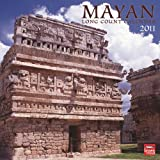 Mayan Long Count 2011 Square 12X12 Wall Calendar (English and Spanish Edition)