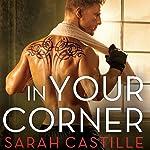 In Your Corner: Redemption, Book 2 | Sarah Castille