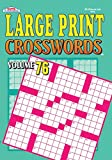 Large Print Crosswords Puzzle Book - Volume 76
