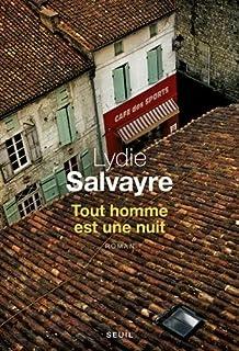 Tout homme est une nuit, Salvayre, Lydie