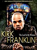 Kirk Franklin - The Lord's My Witness