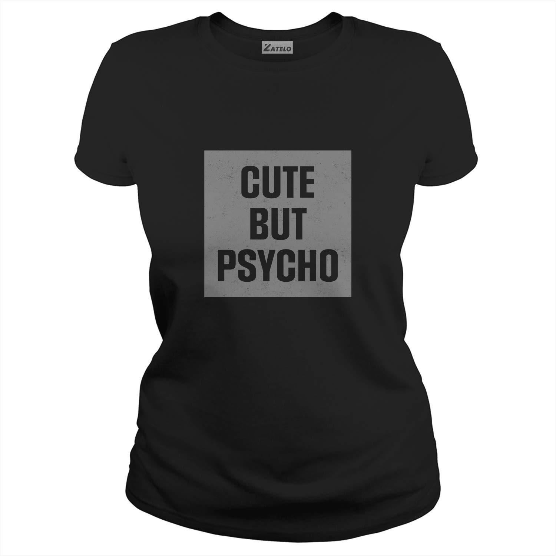 Zatelo Cute BUT Psycho T-Shirt