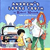 Andrew's Loose Tooth, Robert Munsch, 0590341979