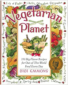 Vegetarian Planet 350 Big Flavor Recipes For Out Of This World