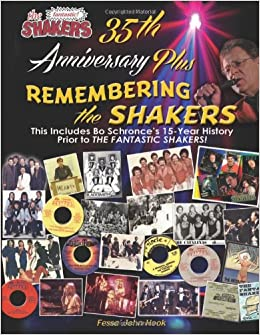 Book The Fantastic Shakers 35th Anniversary Celebration Plus: Remembering the Shakers