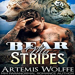 Bear My Stripes: M/M Shifter Mpreg Romance Audiobook