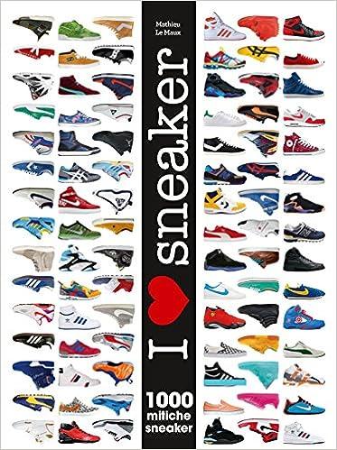 I love sneaker. 1000 mitiche sneaker