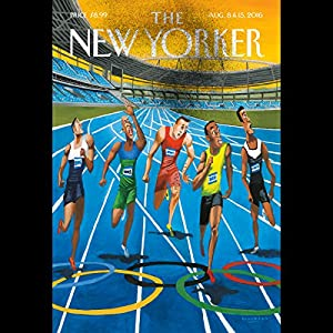The New Yorker, August 8th and 15th 2016: Part 1 (Sam Knight, Jill Lepore, Steve Coll) Periodical