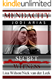 MENDACITY: JODI ARIAS: Secret Witness (True Crime Worldwide Book 2) (English Edition)