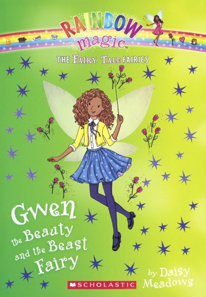Gwen The Beauty And The Beast Fairy (Turtleback School & Library Binding Edition) (Rainbow Magic, the Fairy Tale Fairies) ebook