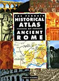 img - for The Penguin Historical Atlas of Ancient Rome (Hist Atlas) book / textbook / text book