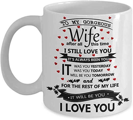 Amazon Com Anniversary Gifts For Wife To My Gorgeous I Still