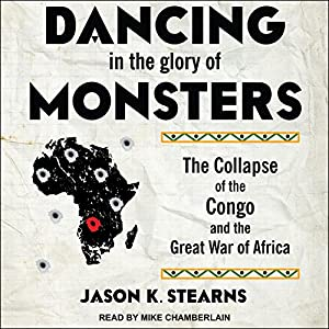 Dancing in the Glory of Monsters Audiobook