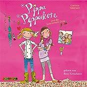 Pippa Pepperkorn und die Schickimicki-Zicke (Pippa Pepperkorn 3) | Charlotte Habersack