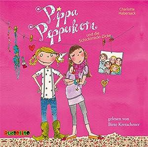 Pippa Pepperkorn und die Schickimicki-Zicke (Pippa Pepperkorn 3) Hörbuch