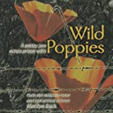 img - for Wild Poppies: A Poetry Jam Across Prison Walls - Poets And Musicians Honor Poet And Political Prisoner Marilyn Buck book / textbook / text book
