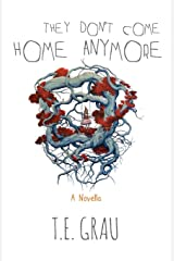 They Don't Come Home Anymore Paperback