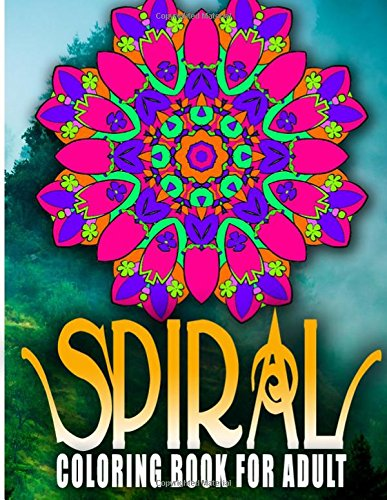 Download SPIRAL COLORING BOOKS FOR ADULTS - Vol.8: coloring books for adults relaxation with pencils (Volume 8) PDF