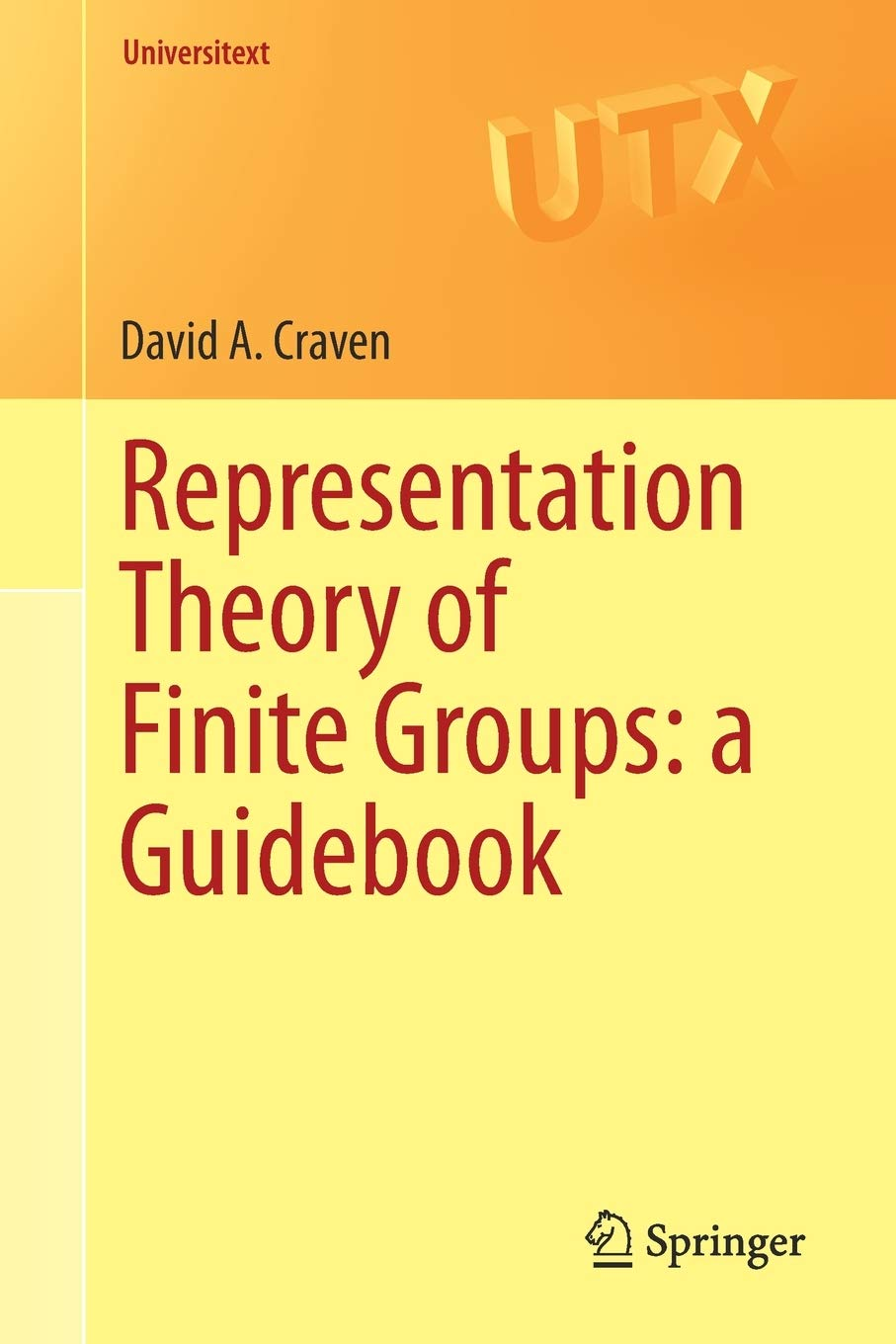 Representation Theory Of Finite Groups  A Guidebook  Universitext
