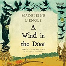 A Wind in the Door Audiobook by Madeleine L'Engle Narrated by Jennifer Ehle