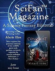 SciFan™ Magazine June 2017: A Science Fantasy Digital Editorial