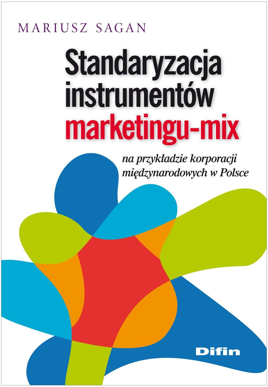 standaryzacja-instrumentow-marketingu-mix-na-przykladzie-korporacji-miedzynarodowych-w-polsce