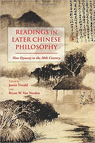 Readings in Later Chinese Philosophy: Han to the 20th Century by Justin Tiwald (2014-09-03)