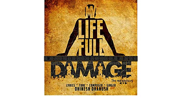 my life full damage album video song download