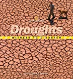 Droughts, Judy Fradin and Dennis Brindell Fradin, 1426303394