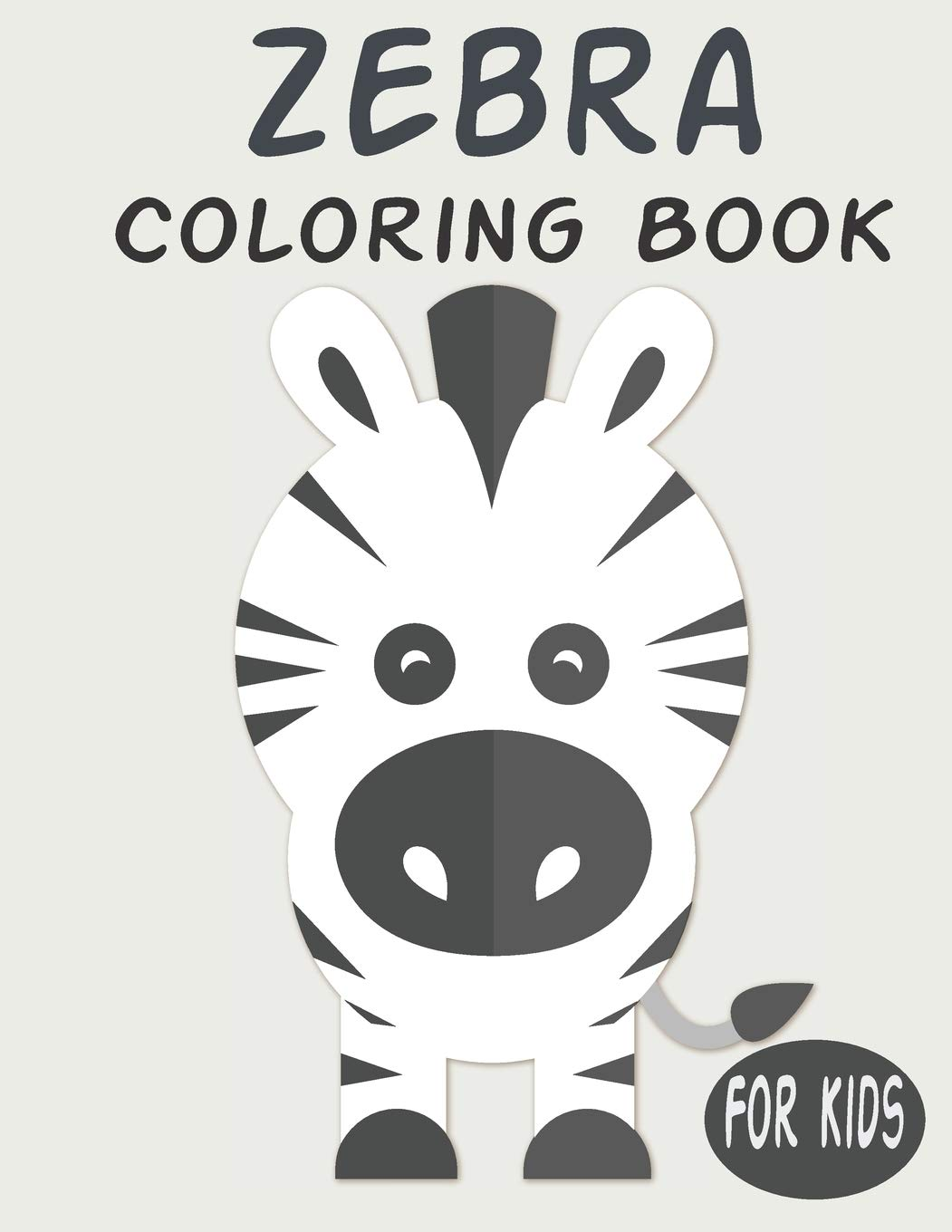 Zebra Coloring Book For Kids Cute Animal Coloring Book Great Gift For Boys Girls Ages 4 8 Publishing Penart 9798603384610 Amazon Com Books