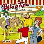 Mikosch kehrt zurück (Bibi und Tina 22)   Ulf Tiehm