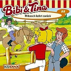Mikosch kehrt zurück (Bibi und Tina 22)