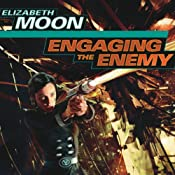 Engaging the Enemy: Vatta's War, Book 3 | Elizabeth Moon