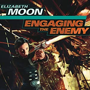 Engaging the Enemy: Vatta's War, Book 3 by Elizabeth Moon