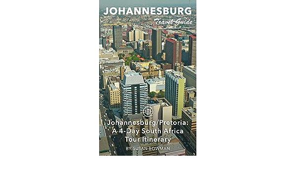 Johannesburg Travel Guide (Unanchor) - Johannesburg/Pretoria ...