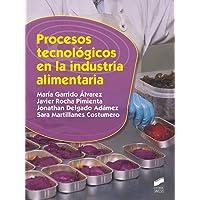 Procesos tecnológicos en La Industria Alimentaria: 22 (Industrias Alimentarias)