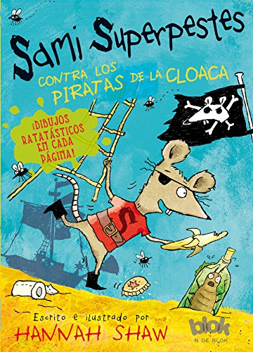 Sami Superpestes contra los piratas de la cloaca / Stan Stinky Vs The Sewer Pirates (Sami Superpestes / Stan Stinky) (Spanish -
