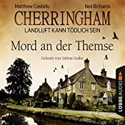 Mord an der Themse (Cherringham - Landluft kann tödlich sein 1) | Matthew Costello, Neil Richards