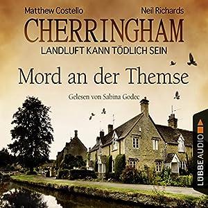 Mord an der Themse (Cherringham - Landluft kann tödlich sein 1) Hörbuch