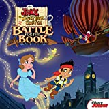 Jake and the Never Land Pirates:  Battle for the Book (Disney Storybook (eBook))