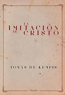 Ejercicios espirituales de San Ignacio de Loyola; Imitación ...