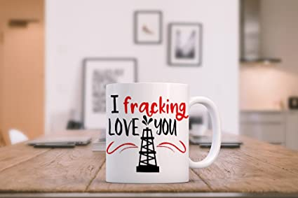 liznice i fracking love you coffee mug oilfield wife gift pipeliner daddy gifts