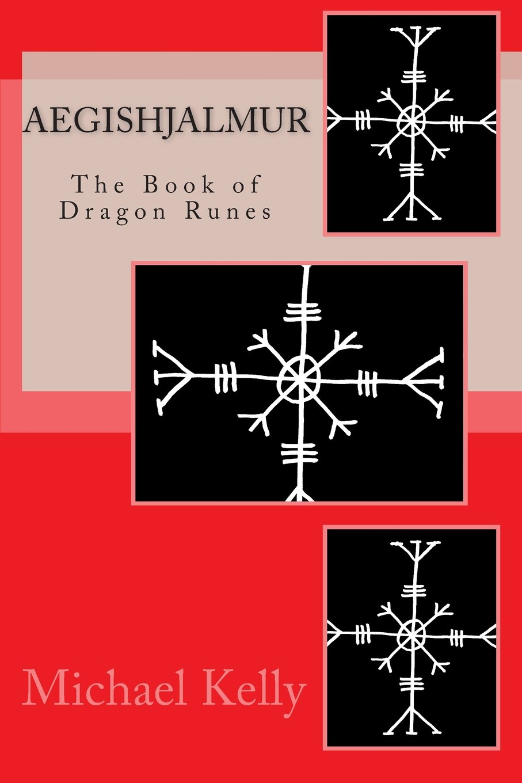 Download Aegishjalmur: The Book of Dragon Runes PDF