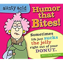 Aunty Acid - Presents Humor that Bites! 2017 Boxed/Daily Calendar