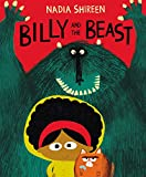 """Billy and the Beast - 'A delight in the tradition of The Gruffalo'- The Sunday Times"" av Nadia Shireen"