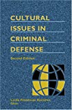 Cultural Issues in Criminal Defense - 2nd Edition, Friedman Ramirez, Linda, 1578232244