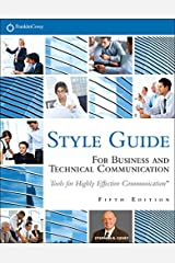 FranklinCovey Style Guide: For Business and Technical Communication Kindle Edition
