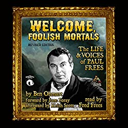 Welcome, Foolish Mortals, Revised Edition