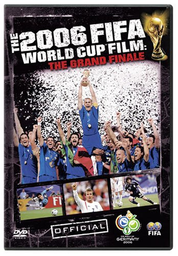 The Fifa 2006 World Cup Film - The Grand Finale -